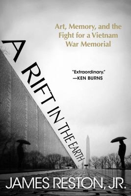 A Rift in the Earth : Art, Memory, and the Fight for a Vietnam War Memorial image cover