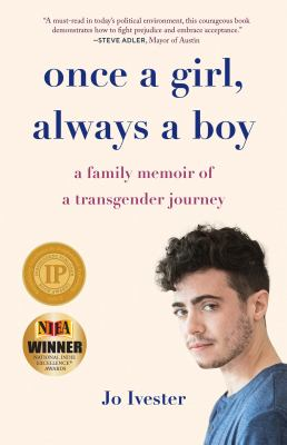 Once a girl, always a boy : a family memoir of a transgender journey image cover