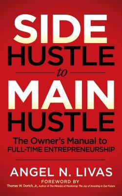 Side Hustle to Main Hustle image cover