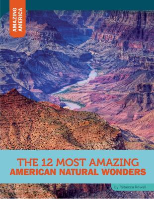 The 12 Most Amazing American Natural Wonders image cover