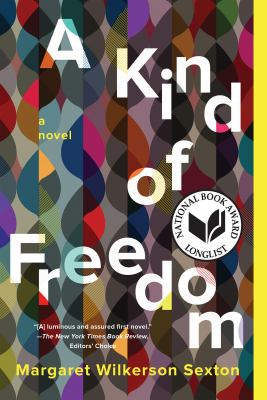 <em>A Kind of Freedom</em>