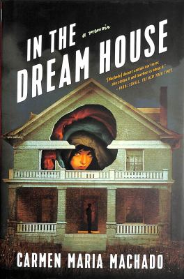 In the Dream House: A Memoir image cover