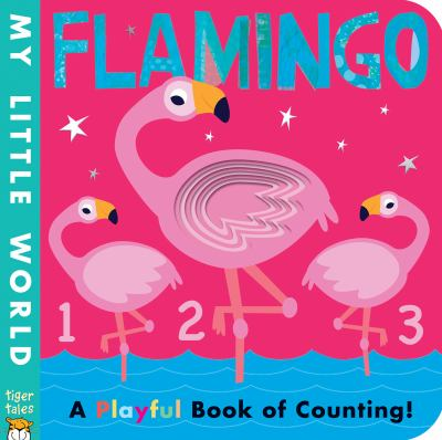 Flamingo : a Playful Book of Counting! image cover
