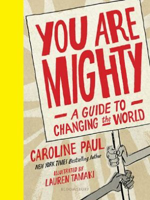 You are mighty : a guide to changing the world image cover