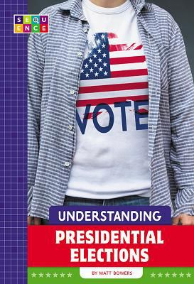 Understanding Presidential Elections image cover
