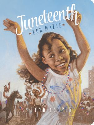 Juneteenth for Mazie image cover