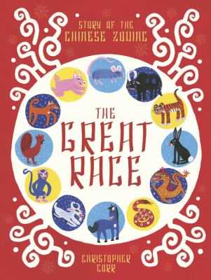 The great race : story of the Chinese zodiac image cover