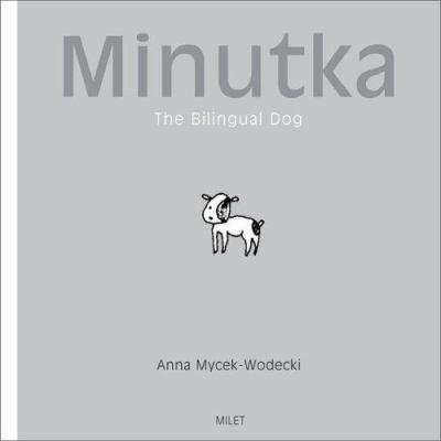 Minutka : the bilingual dog image cover