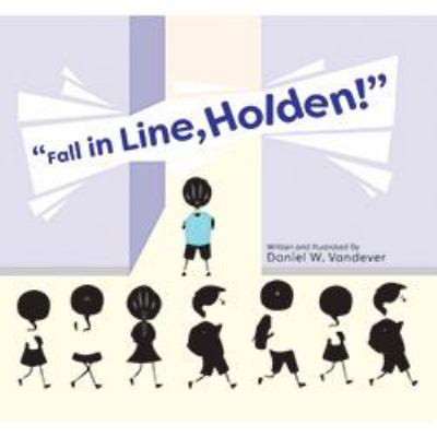 Fall in Line, Holden! image cover