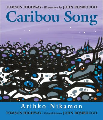 Caribou Song: Atihko Nikamon image cover