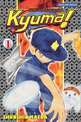 Ninja Baseball Kyuma! Volume 1 image cover