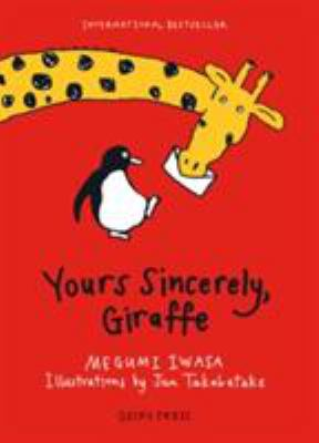 Cover image for Yours sincerely, giraffe