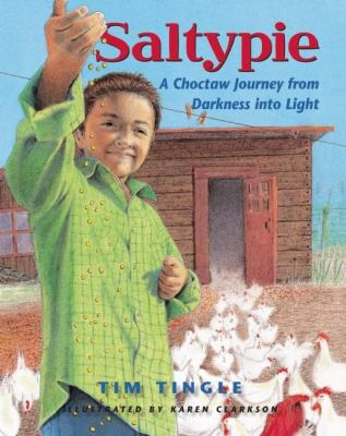 Saltypie: A Choctaw Journey from Darkness into Light image cover