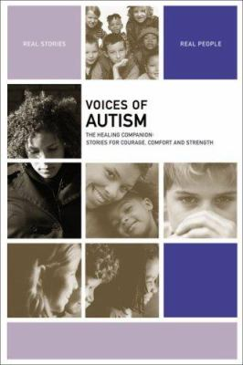 Voices of autism : the healing companion : stories for courage, comfort and strength image cover