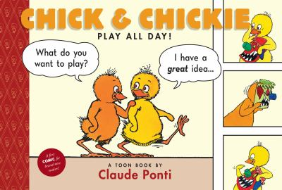 Chick & Chickie Play All Day! image cover