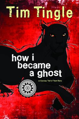 How I Became a Ghost: A Choctaw Trail of Tears Story image cover