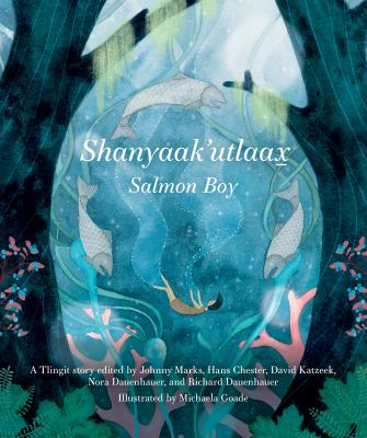 Shanyaak'kutlaax: Salmon Boy image cover