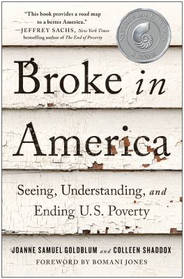 Broke in America : seeing, understanding, and ending US poverty image cover