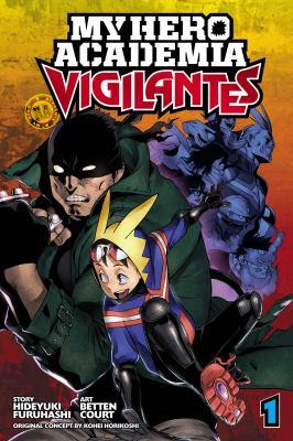 My hero academia. Vigilantes. 1 image cover
