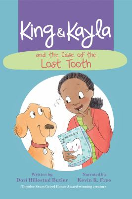 King & Kayla and the case of the lost tooth image cover