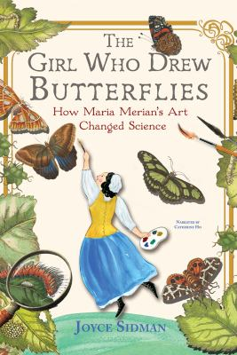 The Girl Who Drew Butterflies: how Maria Merian image cover