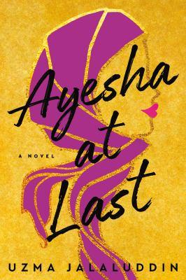 Ayesha at last : a novel image cover