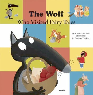 The Wolf Who Visited Fairy Tales  image cover