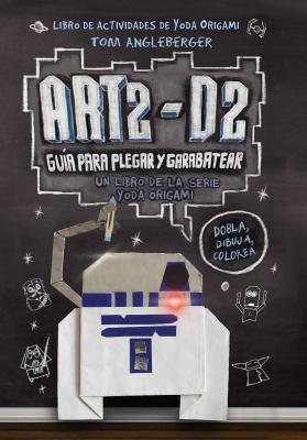 ART2-D2 : Guía Para Plegar y Garabatear image cover