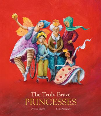 The Truly Brave Princesses image cover