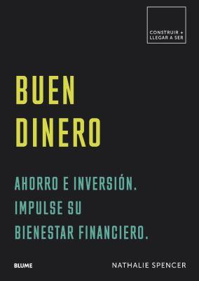 Buen dinero : ahorro e inversión. impulse su bienestar financiero. image cover