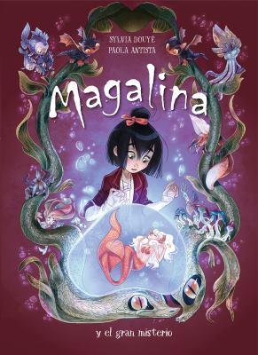 Magalina. T.2, Magalina y el el gran misterio image cover