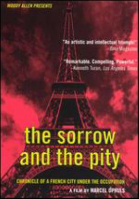 The Sorrow and the Pity: Chronicle of a French City Under the Occupation image cover