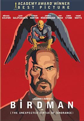 Birdman or (The Unexpected Virtue of Ignorance) (2014) image cover