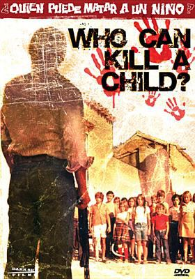 Who Can Kill A Child? image cover