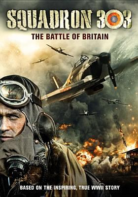 Squadron 303: The Battle of Britain image cover