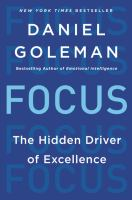 Focus : the hidden driver of excellence