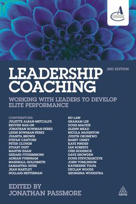 Leadership coaching : working with leaders to develop elite performance