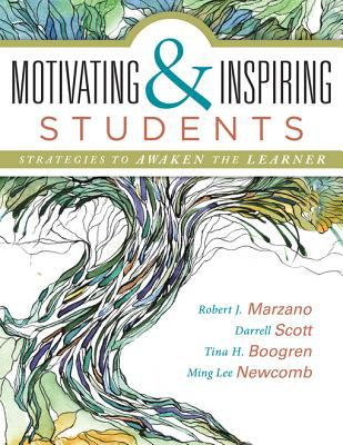 Motivating & inspiring students : strategies to awaken the learner