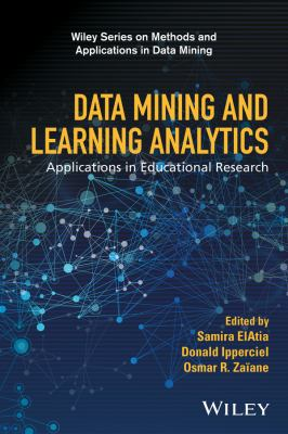 Data mining and learning analytics : applications in educational research