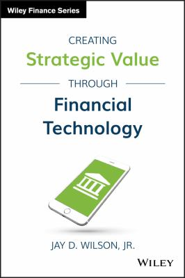 Creating strategic value through financial technology