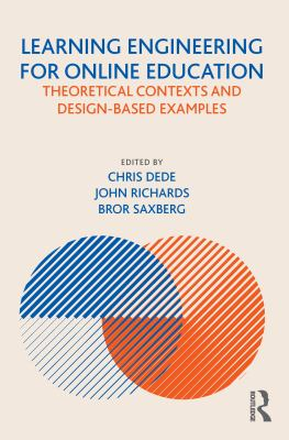 Learning Engineering for Online Education : Theoretical Contexts and Design-Based Examples