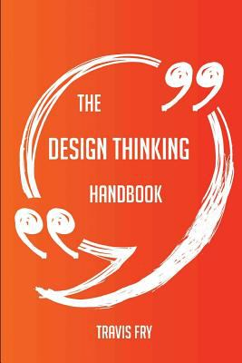 The design thinking handbook