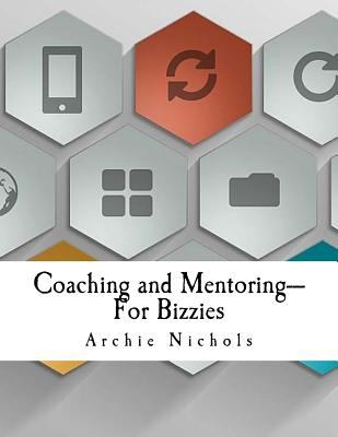 Coaching and mentoring for bizzies