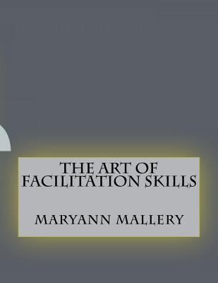 The art of facilitation skills
