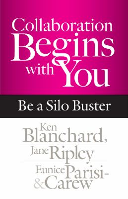 Collaboration Begins with You : Be a Silo Buster