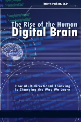 The rise of the human digital brain: how multidirectional thinking is changing the way we learn