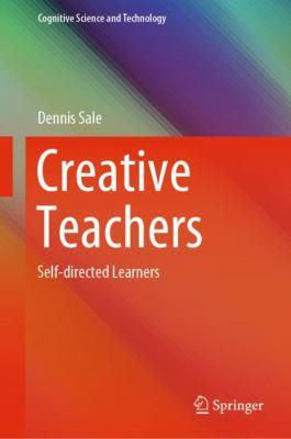 Creative teachers: self-directed learners
