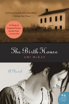 The Birth House by Ami McKay by