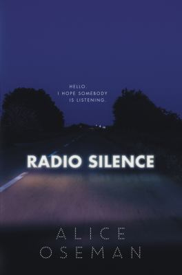 Radio silence by  Oseman, Alice