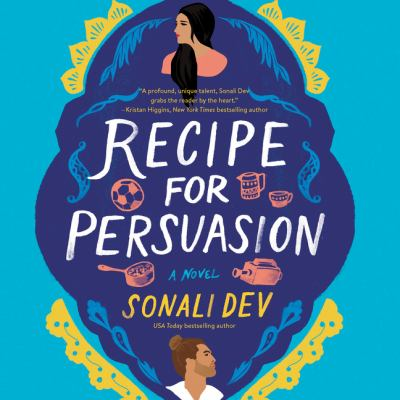 Recipe for Persuasion by Sonali Dev by